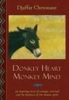 Donkey Heart Monkey Mind - Djaffar Chetouane