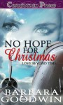No Hope for Christmas - Barbara Goodwin