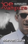Joe Vampire (The Joe Vampire Series) - Steven Luna