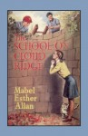 The School on Cloud Ridge - Mabel Esther Allan