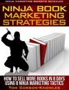 Ninja Book Marketing Secrets - Tom Corson-Knowles