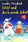 Amanda X. Eric und das boxende Schaf - Joachim Friedrich, Edda Skibbe