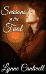 Seasons of the Fool - Lynne Cantwell, Kriss Morton