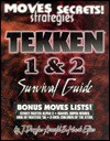 Tekken 1 and 2 Survival Guide - J. Douglas Arnold, Zach Meston, Mark Elies