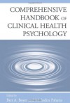 Comprehensive Handbook of Clinical Health Psychology - Bret A. Boyer, M. Indira Paharia