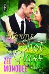 Storms in a Shot Glass - Zee Monodee