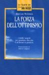 La forza dell'ottimismo - I dodici segreti per guardare alla vita e al lavoro in positivo - Alan Loy McGinnis, Hilia Brinis