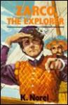 Zarco, the Explorer - K. Norel, James C. van Oosterom