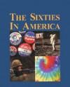 The Sixties in America-3 Vol. Set - Carl Singleton
