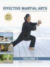 Effective Martial Arts Training with No Equipment or Partner vol 2: Ageless Flexibility and Joint Mobility - Michael Matthews
