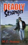 Deadly Stranger - Mark Sumner