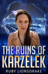 The Ruins of Karzelek - Ruby Lionsdrake