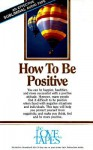 How to Be Positive - Bob Griswold