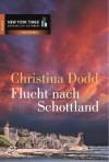 Flucht nach Schottland - Christina Dodd