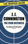 The Four Defences - J.J. Connington