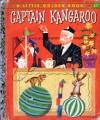Captain Kangaroo - Kathleen N. Daly