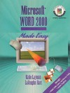 Microsoft Word 2000 Made Easy (Layman & Hart's Word Processing Made Easy Series) - Katie Layman, LaVaughn Hart
