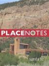 Placenotes--Santa Fe - Kevin P. Keim