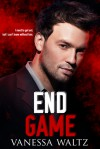 End Game - Vanessa Waltz