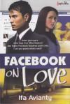 Facebook On Love - Ifa Avianty