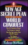 The New Age Secret Plan of World Conquest - Salem Kirban