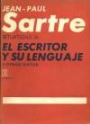 El escritor y su lenguaje y otros textos. Situations IX - Jean-Paul Sartre