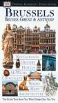 Brussels: Bruges, Ghent, & Antwerp - Various contributors