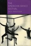 The American Dance Festival - Jack Anderson