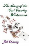 The Story of the East Crawley Washerama - Jill Chaney