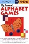 My Book of Alphabet Games - Kumon Publishing, Eno Sarris and Masaaki Aihara