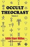 Occult Theocrasy, Vol. 2 - Edith Starr Miller