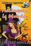 Halloween Is Murder (McKinley Mysteries) - Carolyn Arnold