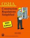 OSHA Stallcup's? Construction Regulations Simplified - Mike Bahr, James G. Stallcup