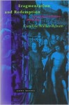 Fragmentation and Redemption: Essays on Gender and the Human Body in Medieval Religion - Caroline Walker Bynum