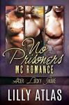 No Prisoners MC (3 Book Series) - Lilly Atlas