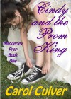 Cindy and the Prom King (Manderley Prep, #1) - Carol Culver