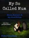 My So Called Mum - Peter Coombes