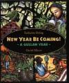 New Year Be Coming!: A Gullah Year - Katharine Boling, Daniel Minter