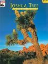 Joshua Tree: The Story Behind the Scenery - Delcie Vuncannon, K.C. DenDooven
