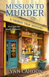 Mission to Murder - Lynn Cahoon