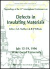 Defects in Insulating Materials: ICDIM 96 - R.T. Williams