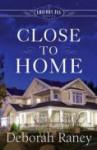 Close to Home (Chicory Inn Novels) - Deborah Raney