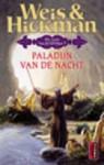 Paladijn van de Nacht (De Roos van de Profeet, #2) - Margaret Weis, Tracy Hickman