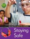Staying Safe. Liz Flaherty - Liz Flaherty