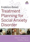Evidence-Based Psychotherapy Treatment Planning for Social Anxiety DVD and Workbook Set - Arthur E. Jongsma Jr.