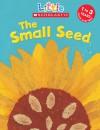 Small Seed - Judith Nicholls, Mara Van Der Meer