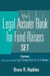 Legal Answer Book for Fund-Raisers Set, Set Contains: First and Second Legal Answer Books for Fund-Raisers - Bruce R. Hopkins, John Wiley & Sons, Inc.