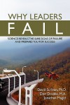 Why Leaders Fail: Science Reveals the Sure Signs of Failure and Prepares You for Success - David Sullivan, Jonathan Magid, Don Double