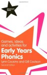 Games, Ideas, and Activities for Early Years Phonics - Gill Coulson