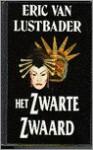 Het zwarte zwaard - Eric Van Lustbader